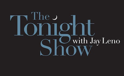 Seen on The Tonight Show with Jay Leno